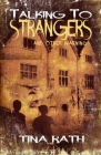 Talking to Strangers and Other Warnings Cover Image