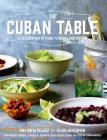 The Cuban Table: A Celebration of Food, Flavors, and History Cover Image