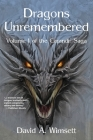 Dragons Unremembered: Volume I of The Carandir Saga Cover Image