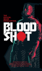 Bloodshot - The Official Movie Novelization Cover Image