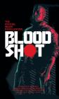 Bloodshot - The Official Movie Novelization Cover Image