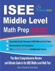 ISEE Middle Level Math Prep 2020-2021: The Most Comprehensive Review and Ultimate Guide to the ISEE Middle Level Math Test Cover Image