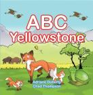 ABC Yellowstone Cover Image