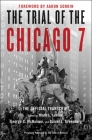 The Trial of the Chicago 7: The Official Transcript Cover Image