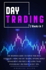 Day Trading: The Beginners Guide To Expert Practical Strategies. Swing And Day Trading, Options, Money Management and Prices. Inclu Cover Image