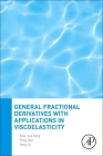 General Fractional Derivatives with Applications in Viscoelasticity Cover Image