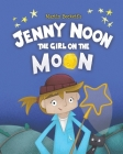 Jenny Noon the Girl on the Moon Cover Image