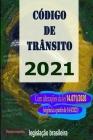 Código de Trânsito 2021: Com alterações da lei 14.071/2020 (vigência a partir de 14/4/2021) Cover Image