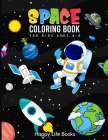 Space Coloring Book For Kids Ages 4-8: Planets with Names, Rockets, Space Ships, Aliens, Astronauts and more Cover Image