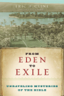 From Eden to Exile: Unraveling Mysteries of the Bible Cover Image