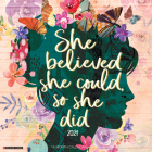 She Believed She Could, So She Did 2021 Wall Calendar Cover Image