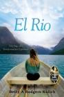 El Rio: Un Viaje de Transformación Espiritual Cover Image
