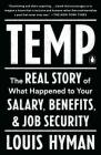 Temp: The Real Story of What Happened to Your Salary, Benefits, and Job Security Cover Image