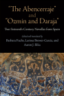 The Abencerraje and Ozmin and Daraja: Two Sixteenth-Century Novellas from Spain Cover Image
