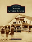 North Myrtle Beach (Images of America) Cover Image