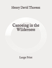 Canoeing in the Wilderness: Large Print Cover Image