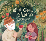 What Grew in Larry's Garden  Cover Image