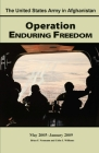 The U.S. Army in Afghanistan Operation Enduring Freedom: May 2005 - January 2009 Cover Image