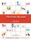 Fenton Glass Compendium: 1940-1970 Cover Image