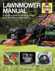 Lawnmower Manual: A practical guide to choosing, using and maintaining a lawnmower Cover Image