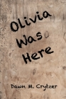 Olivia Was Here Cover Image