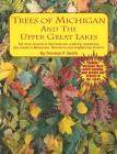 Trees of Michigan and the Upper Great Lakes Cover Image