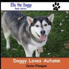 Doggy Loves Autumn (Ella the Doggy #3) Cover Image