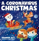 A Coronavirus Christmas: The Spirit of Christmas Will Always Shine Through Cover Image
