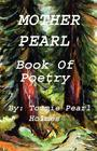 Mother Pearl Book of Poetry: Poetry of spiritual love Cover Image