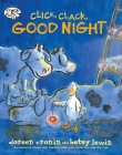 Click, Clack, Good Night (A Click Clack Book) Cover Image