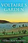 Voltaire's Garden: A Memoir Of Cobargo Cover Image