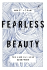 Fearless Beauty: The Hair Business Blueprint Cover Image