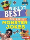 World's Best (and Worst) Monster Jokes (Laugh Your Socks Off!) Cover Image