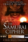 The Samurai Cipher: A Sean Wyatt Thriller Cover Image
