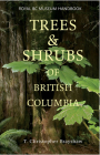 Trees and Shrubs of British Columbia (Royal BC Museum Handbook) Cover Image