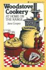 Woodstove Cookery: At Home on the Range Cover Image