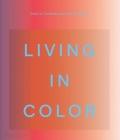 Living in Color: Color in Contemporary Interior Design Cover Image