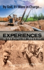 By God, if I Were in Charge: a book about experiences in the pipeline industry Cover Image