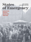 States of Emergency: Architecture, Urbanism, and the First World War Cover Image
