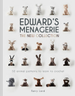 Edward's Menagerie: The New Collection, Volume 4: 50 Animal Patterns to Learn to Crochet Cover Image