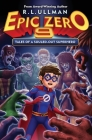 Epic Zero 9: Tales of a Souled-Out Superhero Cover Image