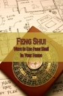 Feng Shui: Ways to Use Feng Shui in Your Home: Introduction to Feng Hui Cover Image