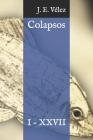 Colapsos: I - XXVII Cover Image