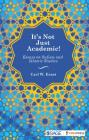 It's Not Just Academic!: Essays on Sufism and Islamic Studies Cover Image