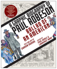 Ballad of an American: A Graphic Biography of Paul Robeson Cover Image