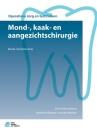 Mond-, Kaak- En Aangezichtschirurgie (Operatieve Zorg En Technieken) Cover Image