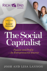 The Social Capitalist: Passion and Profits - An Entrepreneurial Journey (Rich Dad's Advisors) Cover Image
