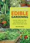 Any Size, Anywhere Edible Gardening: The No Yard, No Time, No Problem Way To Grow Your Own Food Cover Image