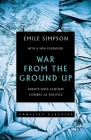 War from the Ground Up: Twenty-First Century Combat as Politics Cover Image