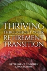 Thriving Throughout Your Retirement Transition Cover Image